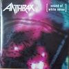 SOUND OF WHITE NOISE【ANTHRAX】