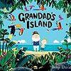 おじいちゃんと孫の特別な関係『Grandad's Island』(邦題:おじいちゃんのゆめのしま)