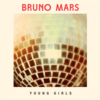 Bruno Mars-Young Girls 歌詞和訳