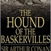 The Hound of the Baskerville (Arthur Conan Doyle) - 「バスカヴィル家の犬」- 58冊目