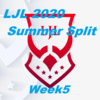 LJL 2020 Summer Split Week5