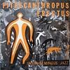 Charles Mingus - Pithecanthropus Erectus (Atlantic, 1956) (前)