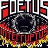 Foetus Interruptus - Thaw