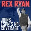 レックス・ライアン元HC、ESPN入りが正式発表