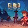 「El Hijo - A Wild West Tale」少年が母を探し求めるアドベンチャーゲーム