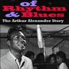 Get a Shot of Rhythm & Blues: The Arthur Alexander Story