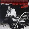 Workout / Hank Mobley
