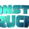 映画ドラ○もん〜のび太のトラック〜/『Monster Trucks』★★☆