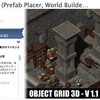 ObjectGrid3D (Prefab Placer, World Builder Tool) 高性能で安価な3Dオブジェクトのグリッド配置エディタ