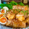 【レシピ】チーズ厚揚げの甘辛肉巻き