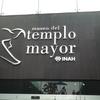 メキシコシティのど真ん中ソカロ広場にあるテンプロ・マヨール遺跡