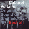 Cabaret Voltaire - The Original Sound Of Sheffield '83 / '87. Best Of;