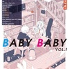 BABY BABY vol.1@中野heavysickZEROに行ってきました