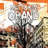 """【211枚目】""""Grand""""(Matt & Kim)"""