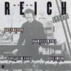 ミニマル・ミュージックの巨匠【Steve Reich】を聴いてくれ