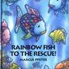 Rainbow Fish to the Rescue (Mini Book)