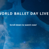 ☆ World Ballet Day♪