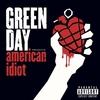 GREEN DAY / American Idiot 【おすすめCDレビュー/ポップ・メロディックパンク】
