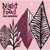 「Night Food」EGO-WRAPPIN'