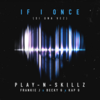 Si Una Vez (If I Once) Play-N-Skillz Featuring Kap G, Becky G & Frankie Jの歌詞和訳で覚える英語