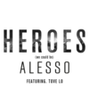 Alesso - Heroes (we could be) ft. Tove Lo 歌詞和訳で覚える英語