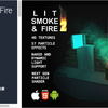 Lit Smoke And Fire 2 中規模から大規模の「炎」、もうもうと立ち上がる「黒煙」がリアル!ライティングとの合わせ技に強力なエフェクト