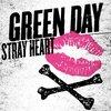 Stray heart-Green dayの和訳(テンポがよくて迷える感情を明るく表現した曲です)