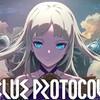 BLUE PROTOCOL クローズドαテスト プレイレポート