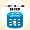 IOS-XR: EIGRP - 有効化