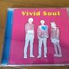 8月3日release スムージチークス「vivid soul」