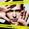 Michael Buble『Crazy Love』 5.4