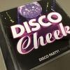 Disco Party! Presents Disco Cheek