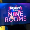 【脱出感想】Escape from The NINE ROOMS