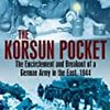【参考文献】Niklas Zetterling & Anders Frankson「The Korsun Pocket」