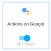 Actions on Googleを始める