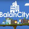 【バランス & 街づくり】BalanCity