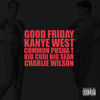 Good Friday / Kanye West