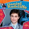Daniel Radcliffe; Harry Potter Star by Sarah Tieck