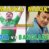Mauka Mauka | India vs Bangladesh Champions Trophy 2017 | Chota Semi Final