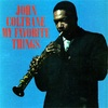 【おすすめ名盤 65】John Coltrane『My Favorite Things』