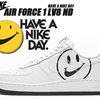 Have a Nike Day エアフォースワンとは?ハブ ア ナイキデイ?