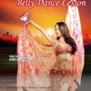 2018年~、Belly Dance Lesson Class  Lesson