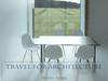 建築人間だけに閉ざされた「建築旅行」
