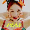 【歌詞訳】CHUNGHA(チョンハ) / PLAY (Feat. CHANGMO(チャンモ))
