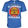 Cool - If the lights are flashing don't try passing shirt