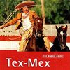 CDレビュー: The Rough Guide To Tex-Mex (1999)