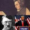 モーツァルト、ヒトラー、トランプ