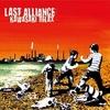 Last Alliance 『KAWASAKI RELAX』 (2009)