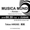 2018.8.28 (TUE) 20:00-26:00 MUSICA MUNDI - Annex - @ Zubar