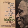 MEET YOU AT THE JAZZ CORNER OF THE WORLD vol.2/ART BLAKEY AND THE JAZZ MESSENGERS